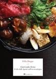Gastrosofia divina. Il cibo dello spirito nell'èra tecnologica Ebook di  Félix Duque
