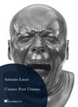 Umano post umano. Immagini dalla fine della storia Ebook di  Antonio Lucci