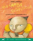 Una gamba dispettosa Ebook di  Anna Lavatelli, Alessandra Vitelli