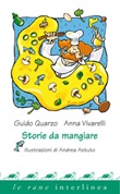 Storie da mangiare. Ediz. illustrata Ebook di  Guido Quarzo, Anna Vivarelli