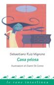 Casa pelosa Ebook di  Sebastiano Ruiz Mignone