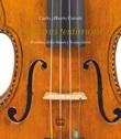 L'ultimo testimone. Il violino della Shoah e la sua storia Libro di  Carlo Alberto Carutti