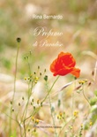 Profumo di Paradiso Libro di  Rina Bernardo