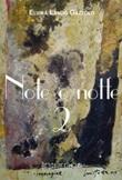 Note e notte. Vol. 2: Libro di  Elvira Landò Gazzolo