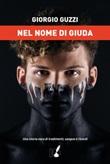 Nel nome di Giuda Ebook di  Giorgio Guzzi