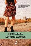Lettere da Omsk Ebook di  Ornella Sabia
