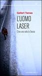L' uomo laser