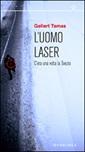 L'uomo laser