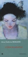 L'ora di Agathe Libro di  Anne Cathrine Bomann