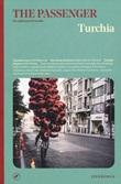Turchia. The passenger. Per esploratori del mondo. Ediz. illustrata Libro di