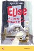 Elise e il cane di seconda mano Ebook di  Bjarne Reuter