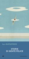 Storie di gente felice Ebook di  Lars Gustafsson