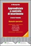 Apprendistato e contratto di inserimento. Manuale operativo Ebook di  Ernesto Palomba