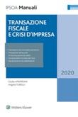Transazione fiscale e crisi d'impresa Ebook di  Giulio Andreani, Angelo Tubelli