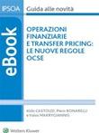 Operazioni finanziarie e transfer pricing: le nuove regole Ocse Ebook di Castoldi Piero, Piero Bonarelli, Valois Makrygiannis
