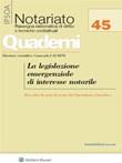 Le legislazione emergenziale di interesse notarile Ebook di