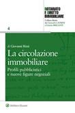 La circolazione immobiliare. Profili pubblicistici e nuove figure negoziali Ebook di  Giovanni Rizzi