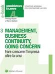Management, business continuity, going concern. Fare crescere l'impresa oltre la crisi Ebook di  Pierluigi Rausei, Marco Barbizzi