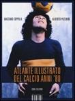 Atlante illustrato del calcio anni '80