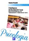"""Intelligenza dei bambini 6-7 anni. Analisi e valutazione con i test """"Figure nascoste e Figure creative"""" Ebook di  Fausto Presutti, Fausto Presutti"""
