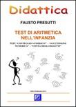 Test di aritmetica nell'infanzia. Test «conteggio numerico», «successione numerica», «conta oggetti» Ebook di  Fausto Presutti, Fausto Presutti
