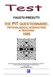 The PIT questionnaire. Psychological interation in teaching. 1988 Ebook di  Fausto Presutti, Fausto Presutti