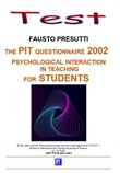 The PIT questionnaire 2002. Psychological interacion in theaching. For students Ebook di  Fausto Presutti, Fausto Presutti