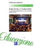 Fare scuola a Marcianise. Il percorso formativo e la valutazione degli alunni Ebook di  Tommaso Zarrillo