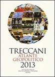 Treccani. Atlante geopolitico 2013 Libro di