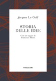Storia delle idee Ebook di  Jacques Le Goff