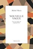 Nouvelle Vague Ebook di  Michel Marie