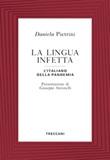 La lingua infetta. L'italiano della pandemia Ebook di  Daniela Pietrini