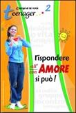 Rispondere all'amore si può. Vol. 2: Teenager Libro di  Francesca Frasca, Luigi Vari