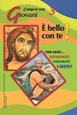 È bello con te! Campo giovani. Vol. 3: Giovani Libro di  Francesca Carotenuto, Luigi Vari