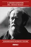 Il grande narratore del «secolo russo». Aleksandr Isaevi? Sol?enicyn 1918-2008 Libro di