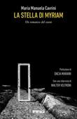 La Stella di Myriam. Un romanzo del cuore. Nuova ediz. Libro di  Maria Manuela Cavrini