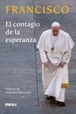 El contagio de la esperanza Libro di Francesco (Jorge Mario Bergoglio)