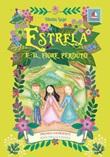 Estrela e il fiore perduto Libro di  Diletta Lago