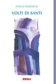 Volti di santi Libro di  Paola Marenco