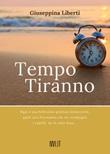 Tempo tiranno Libro di  Giuseppina Liberti