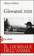 Il giornale dell'anima di Giovanni XXIII Libro di  Alberto Melloni