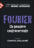 Fourier. Un pensiero controcorrente Libro di