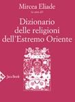 Dizionario delle religioni dell'Estremo Oriente Libro di