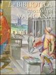 La Biblioteca Apostolica Vaticana Libro di