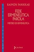Fede, ermeneutica, parola Ebook di  Raimon Panikkar