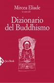 Dizionario del buddhismo Ebook di