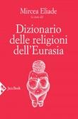 Dizionario delle religioni dell'Eurasia Ebook di