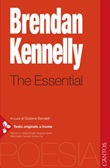 The essential. Testo inglese a fronte Ebook di  Brendan Kennelly