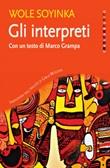 Gli interpreti Ebook di  Wole Soyinka