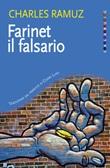 Farinet il falsario Ebook di  Charles Ferdinand Ramuz